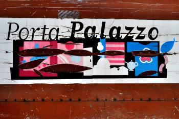 PORTA PALAZZO IN TORINO: A DAILY SCENERY